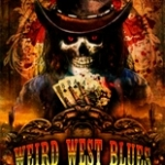 Presentazione ebook: WEIRD WEST BLUES. Storie di Zolfo e di Frontiera