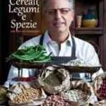 In libreria: Cereali Legumi e Spezie di Alfredo Pagliaro